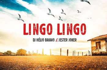 Dj Hélio Baiano & Jester Joker - Lingo Lingo