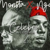 Monsta & NGA - Celebra A Cozinha 2