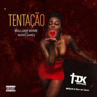 TDK Rappers - Tentação (William Wime Feat. Mário James) (Hosted by: Dj Sílvio dos Santos)
