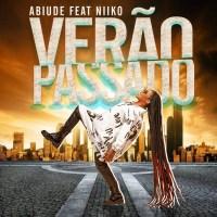 Abiude - Verão Passado (feat. Niiko)