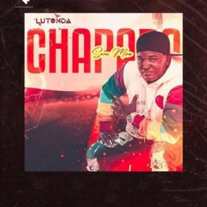 Dj Lutonda – Chapada Sem Mão (Album)