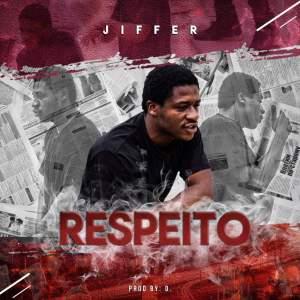 Jiffer MC - Respeito