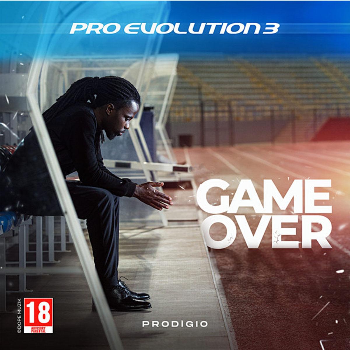 Prodígio – Pro Evolution 3 (Game Over) [Mixtape]