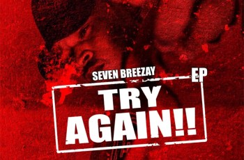 Seven Breezay - Try Again (EP)