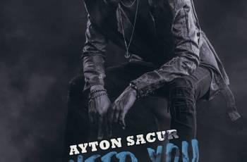 Ayton Sacur - I Need You (Kizomba) 2021