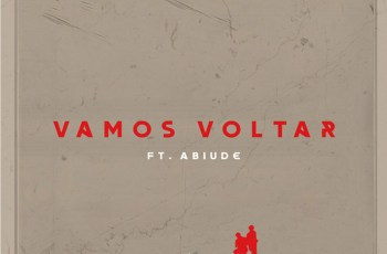 Damásio Brothers - Vamos Voltar (feat. Abiude)