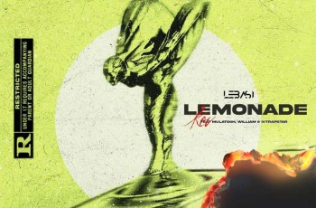 Kev - Lemonade (feat. Mulatooh, William Sardinha & Ivtrapstar)