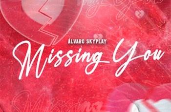 Álvaro Skyplay - Missing You