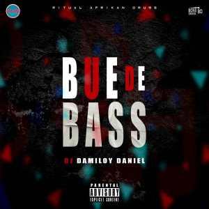 Dj Damiloy Daniel - Bué De Bass Remix