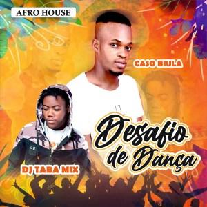 Caso Biula - Desafio De Dança (feat. Dj Taba Mix)