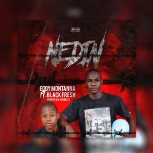 Eddy Montanna - Nedin (feat. Feat Black Fresh)