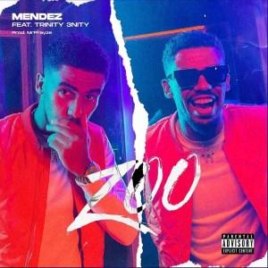 Mendez - ZOO (feat. Trinity 3nity)