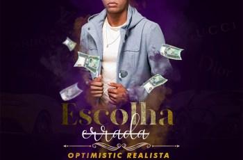 Optimistic Realista - Escolha Errada