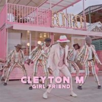 Cleyton M - Girl Friend