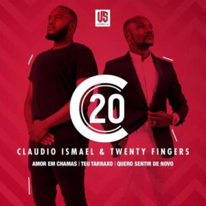 Cláudio Ismael & Twenty Fingers - C20 (EP)