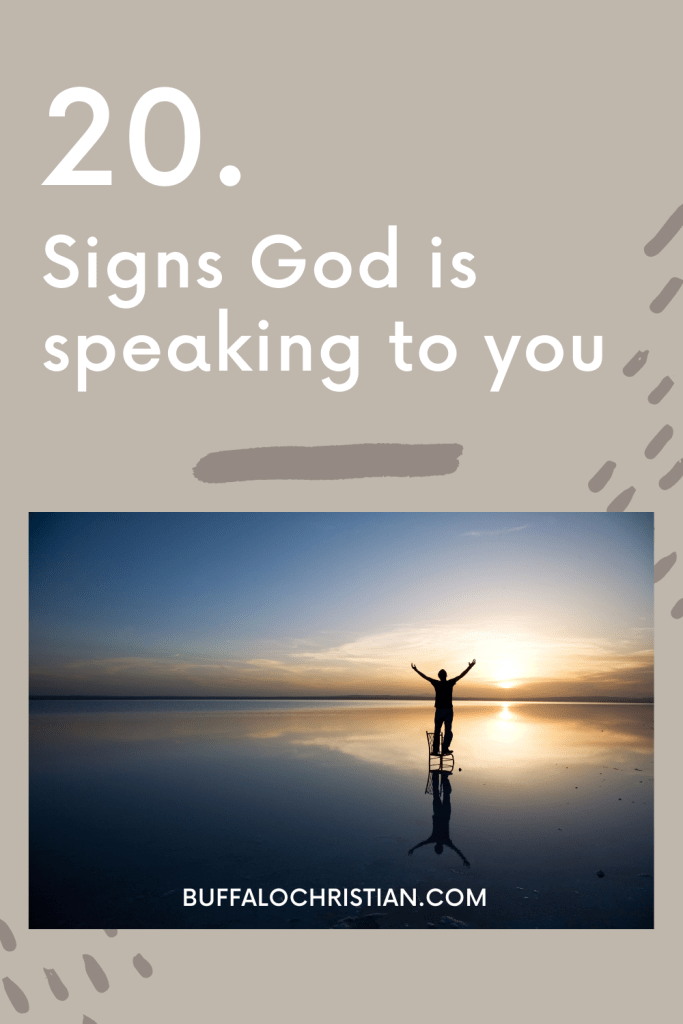 20 Signs God is speaking to you