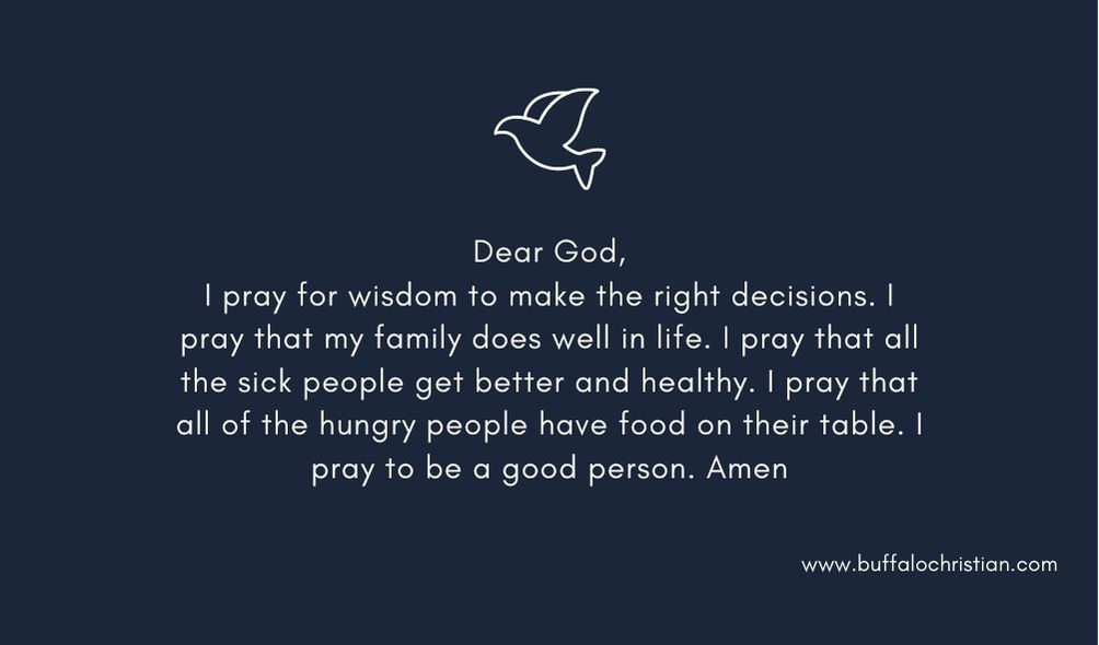 I pray for wisdom to make the right decisions and love Jesus more