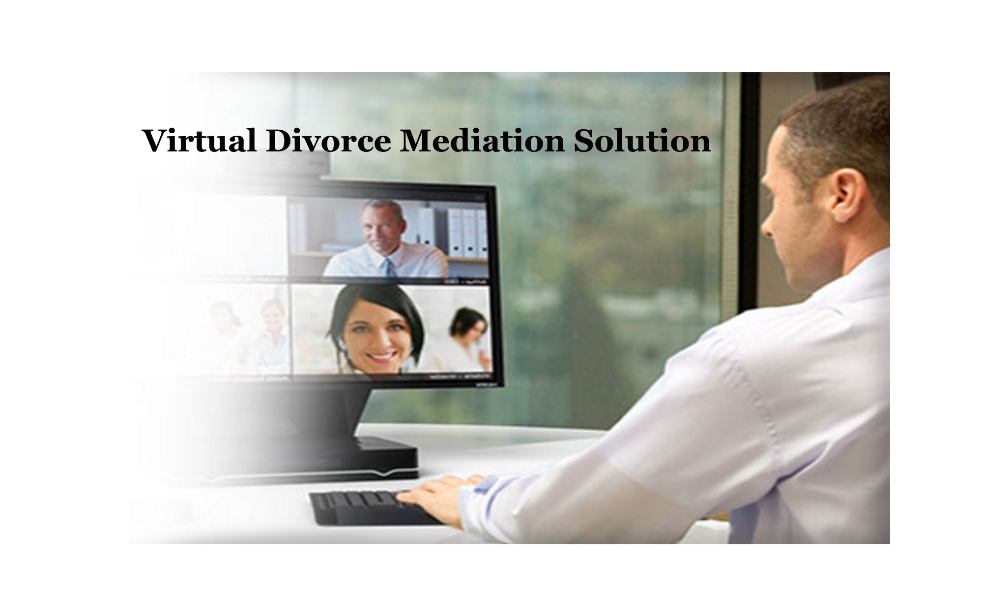 Virtual Divorce Mediation| Hamburg, NY 14075 – 1-716-404-4140 ext. 2
