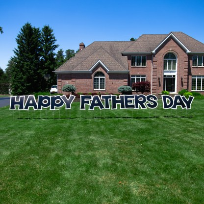 Happy Fathers Day Yard Sign