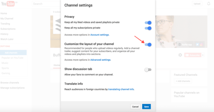 """channel-optionsToggle on the option to """"Customize the layout of your channel."""""""
