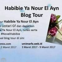 Blogtour : Habibie Ya Nour El Ain (Review + Giveaway)