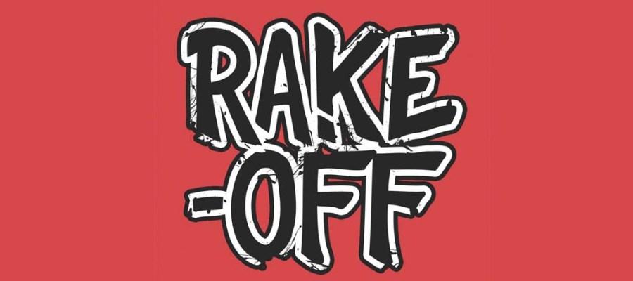 rake off goin' mental