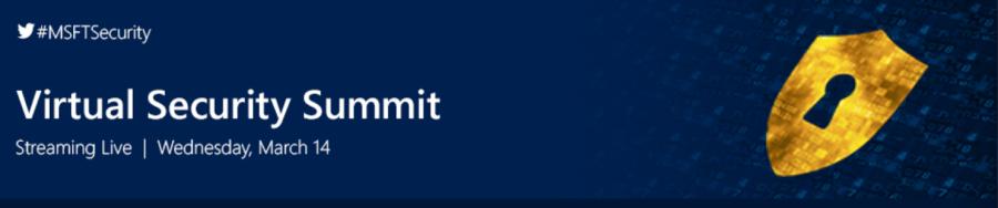 Microsoft Virtual Security Summit 2018