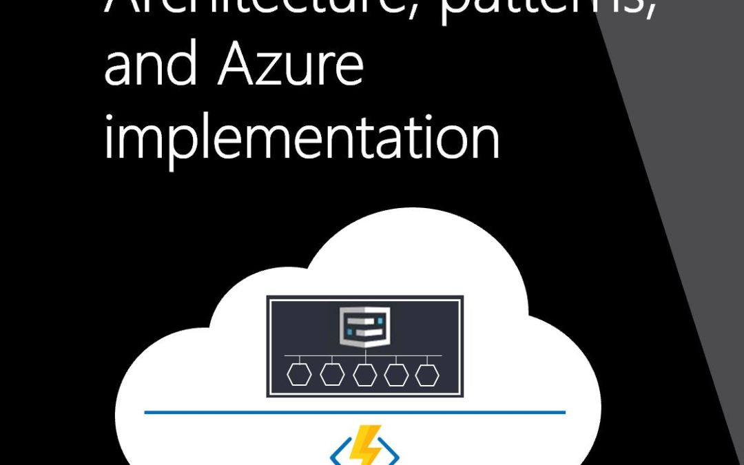 eBook: Serverless Apps: Architecture, Patterns, and Azure Implementation by Jeremy Likness
