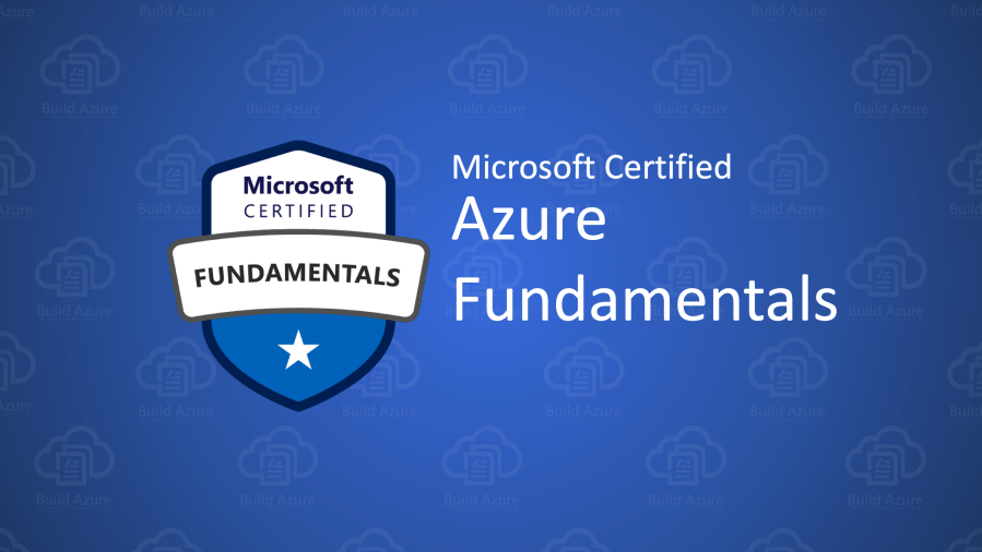 AZ-900 Microsoft Azure Fundamentals Certification