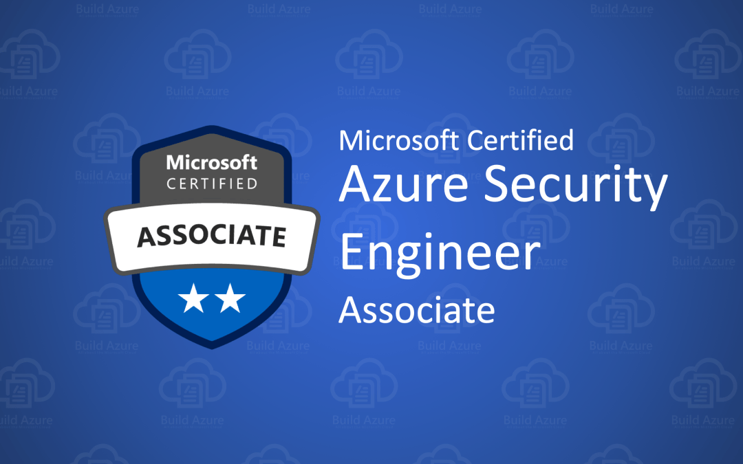 AZ-500 Microsoft Azure Security Technologies Certification Exam