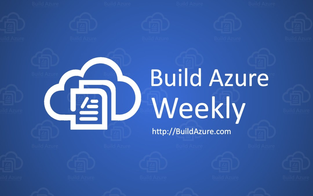 Azure Weekly: September 30, 2019