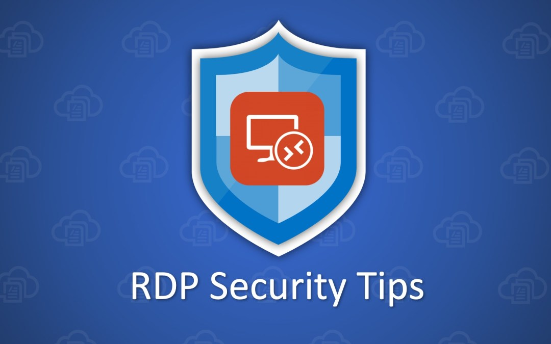 RDP Security Tips: Stop Hackers, BlueKeep, and Exploits