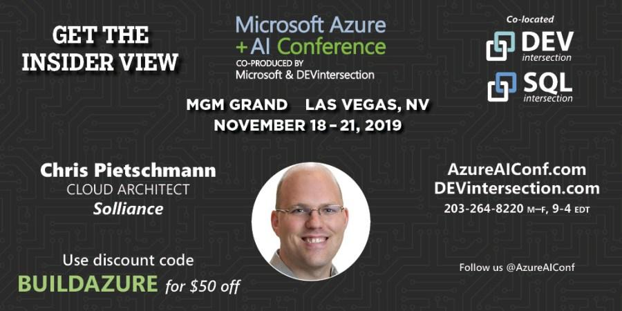 Azure + AI Conference – Nov 2019 – Chris Pietschmann Speaking on Azure IoT