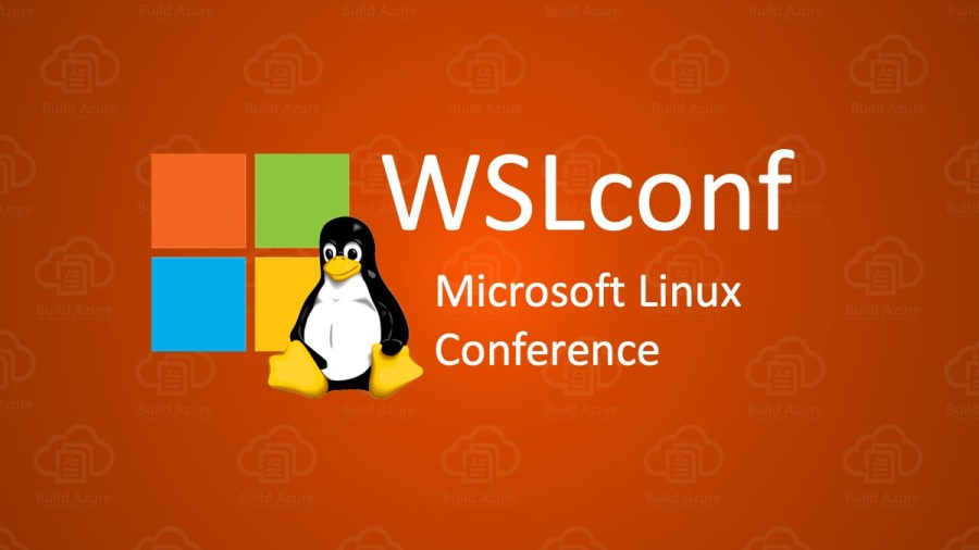 Microsoft Linux Conference WSLConf is SOLD OUT for General Admission