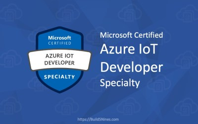 Microsoft Azure IoT Developer (Exam AZ-220) Specialty Certification – New in 2020!