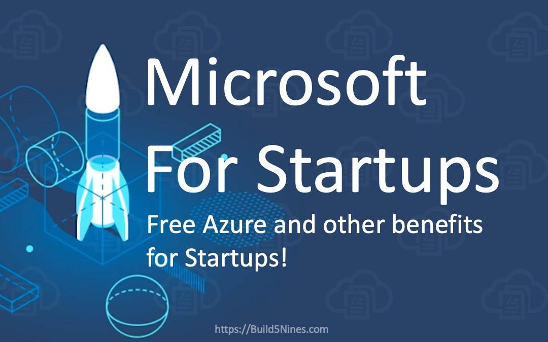 Microsoft for Startups: Free Azure and Other Benefits