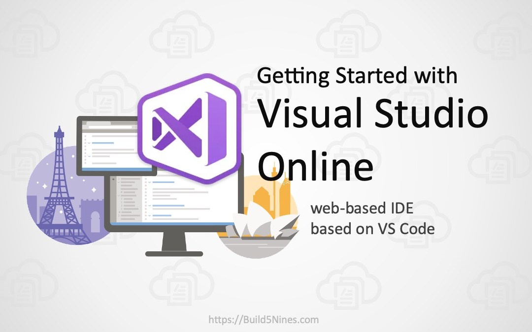 Getting Started with Visual Studio Online – Cloud IDE