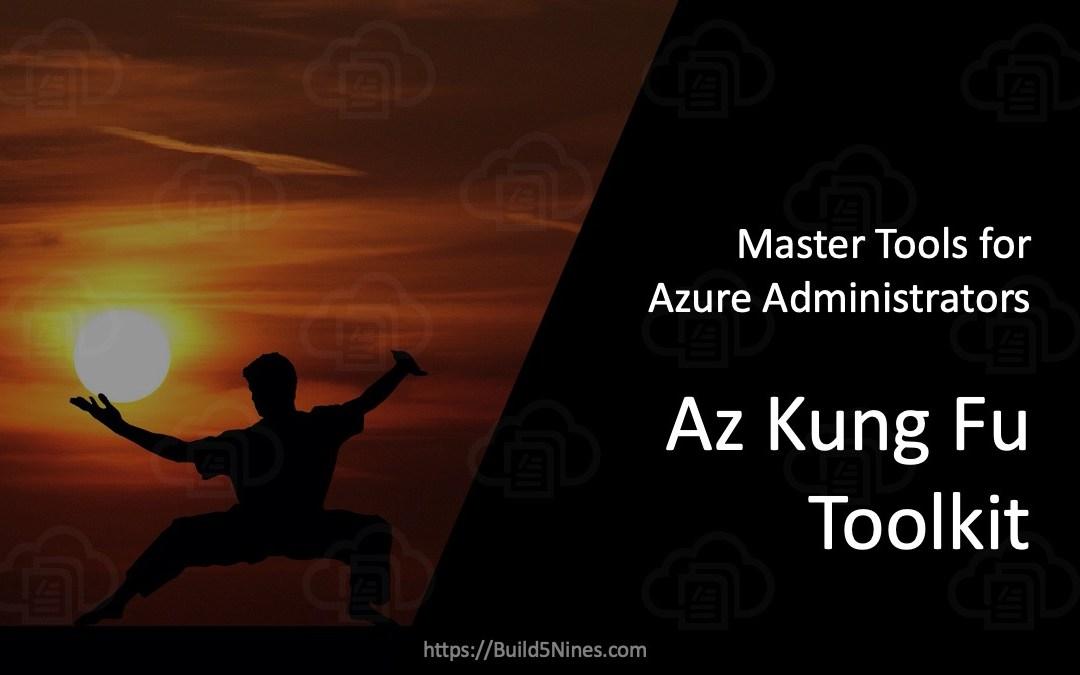 Azure Kung Fu Toolkit