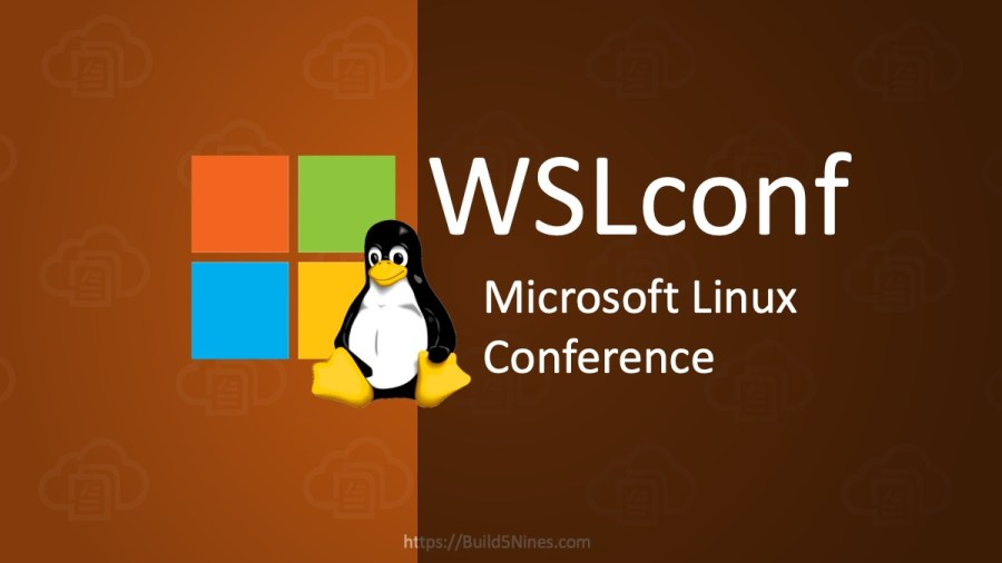 Attend Microsoft Linux Conference (WSLConf) Virtual Event March 10-11, 2020