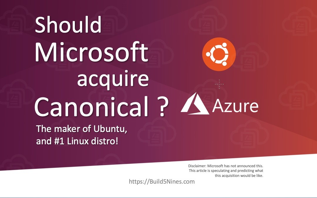 Should Microsoft acquire Canonical / Ubuntu?