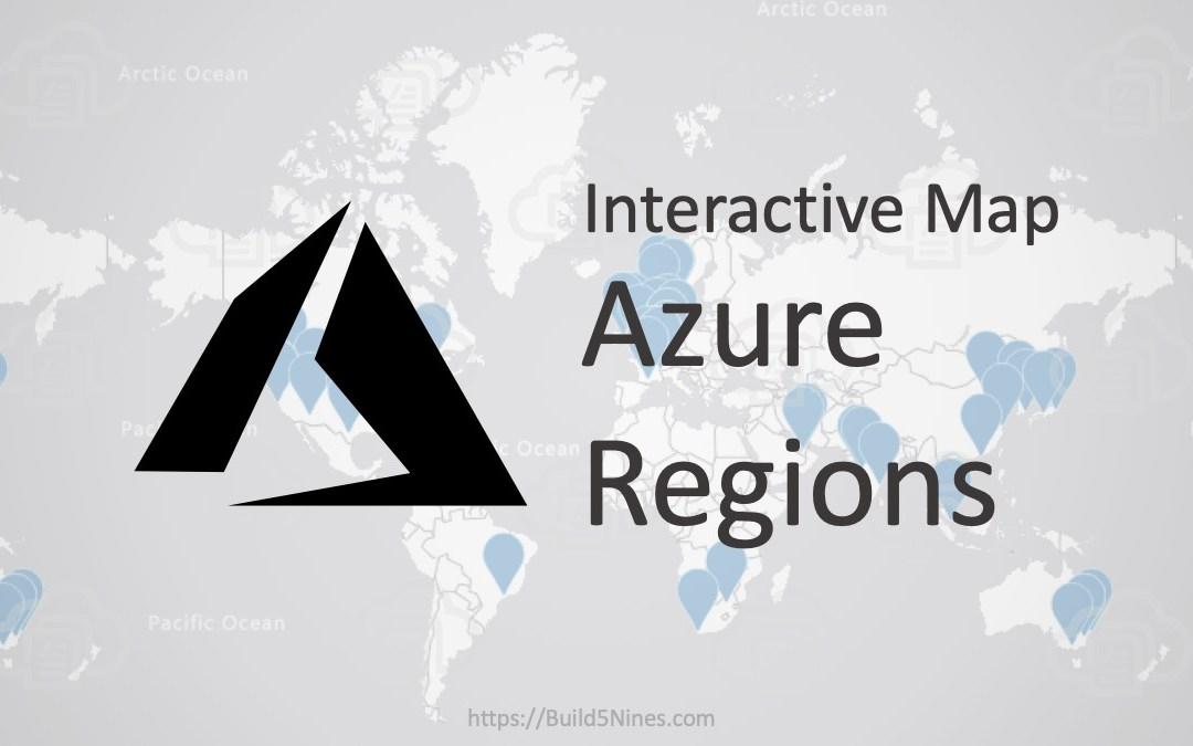Azure Regions Interactive Map
