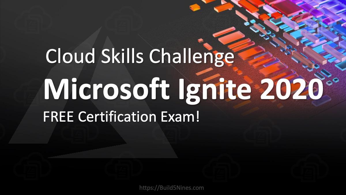 Microsoft Ignite Cloud Skills Challenge 2020: Free Certification Exam 1