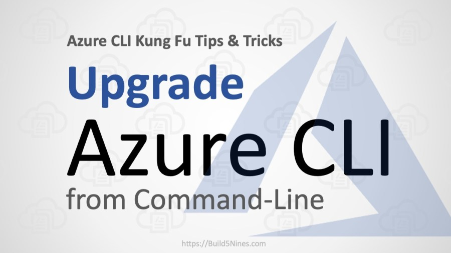 Update Azure CLI from the command-line (az upgrade)