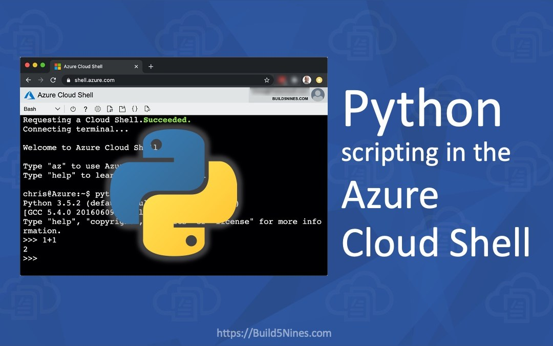 Python Scripting in the Azure Cloud Shell