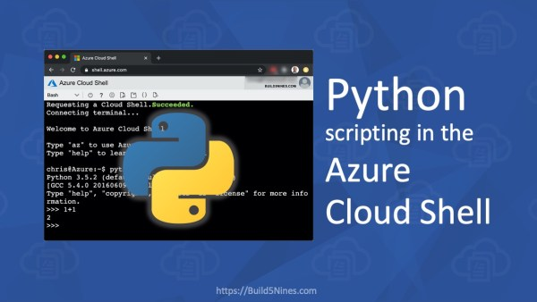 Latest Cloud News: Python in Azure Cloud Shell, Terraform Certification, and more! (October 22, 2020 – Build5Nines Weekly) 1