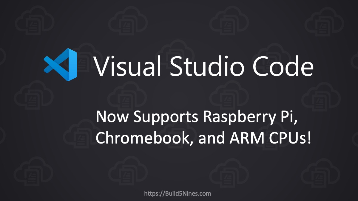 VS Code Gets Linux ARMv7 and ARM64 Support
