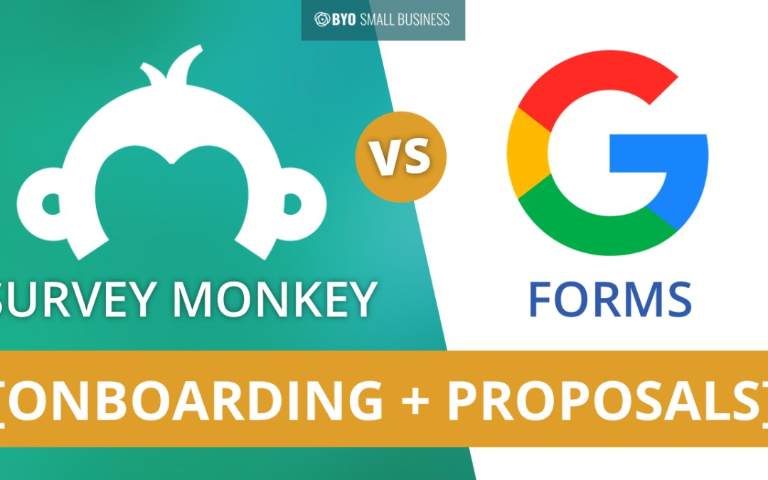 How to Use Survey Monkey Vs Google Forms for Business Proposals