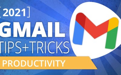 GMail Tips & Tricks for Small Business 2021