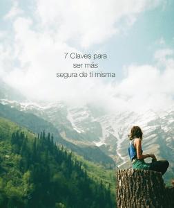 7 Claves para ser más segura de ti misma