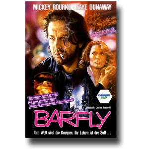 Barfly Makes Slashfilmcoms List Of The Best Movies About Drunken